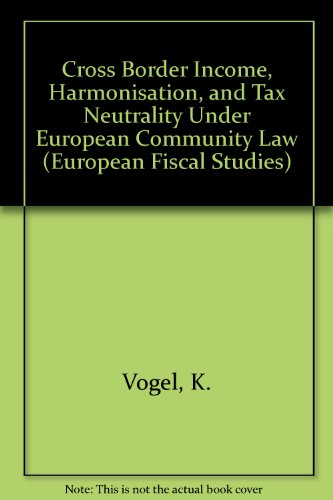 9789065448033: Taxation of Cross Border Income (Efs (Series), 2.)