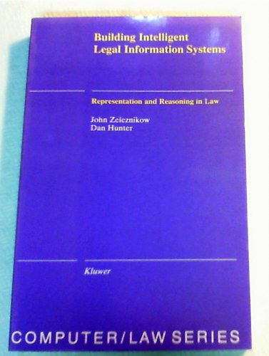 9789065448330: Building Intelligent Legal Information Systems (Computer Law, No 13)