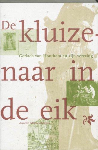 De kluizenaar in de eik. Gerlach van: MULDER-BAKKER, ANNEKE B.