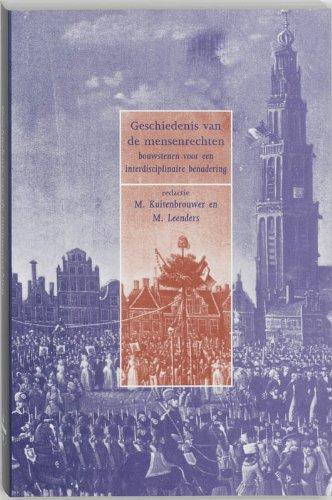 Geschiedenis van de mensenrechten : bouwstenen voor een interdisciplinaire benadering.: ...