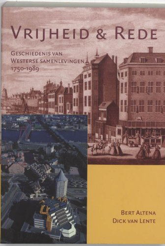 9789065509536: VRIJHEID EN REDE: Geschiedenis van Westerse samenlevingen 1750-1989