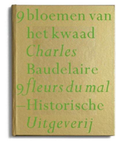 9 bloemen van het kwaad =: 9 fleurs du mal (9065542310) by Baudelaire, Charles