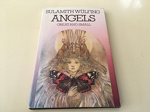 Angels Great and Small: Wulfing, Sulamith