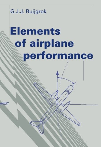 9789065621542: Elements of airplane performance: http://www.vssd.nl/hlf/ae02.htm