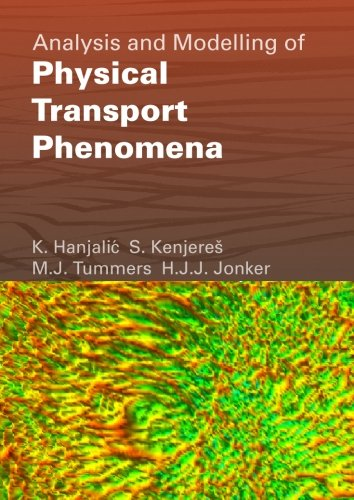 9789065621658: Analysis and Modelling of Physical Transport Phenomena
