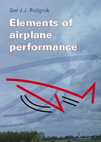 9789065622037: Elements of airplane performance