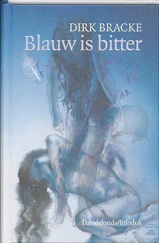 9789065658470: Blauw is bitter