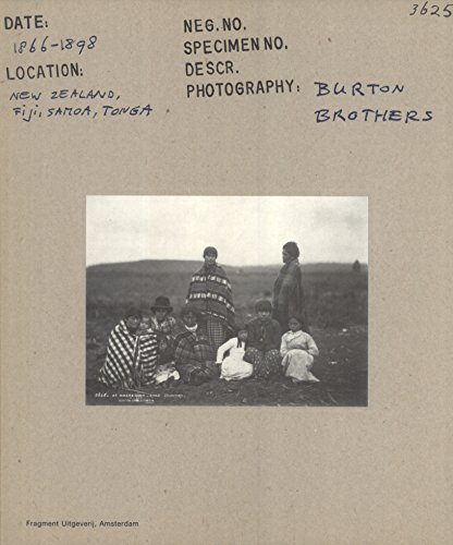 Burton Brothers: Fotografen in Nieuw-Zeeland, 1866-1898/Photographers in New Zealand, 1866-...