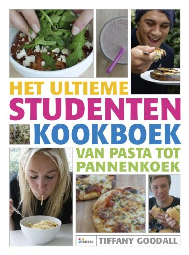 9789066116290: Het ultieme studentenkookboek: van pasta tot pannenkoek