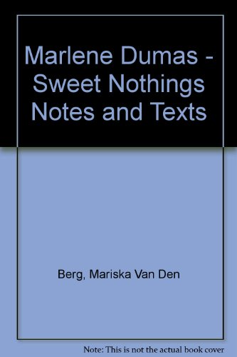 Sweet Nothings Notes and Texts edited by Mariska van den Berg
