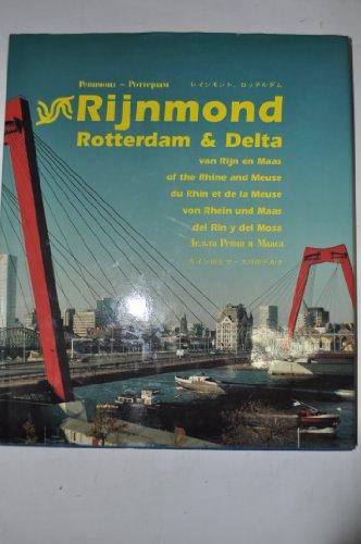 RIJNMOND Rotterdam & Delta: Koten, Dick Van