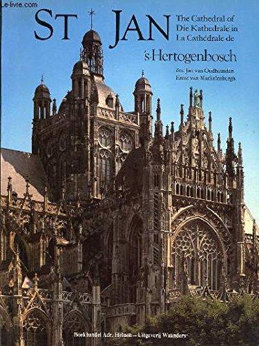 St Jan, The Cathedral of 's-Hertogenbosch: Oudheusden, Jan van; Mackelenbergh, Ernst Van