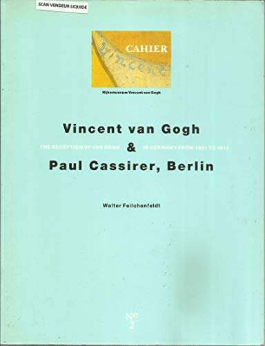 VINCENT Van GOGH & Paul CASSIRER, BERLIN: the RECEPTION of Van GOGH in GERMANY from 1901 to ...