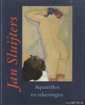 Jan Sluijters. 1881-1957. Aquarellen en tekeningen.: Hopmans, Anita