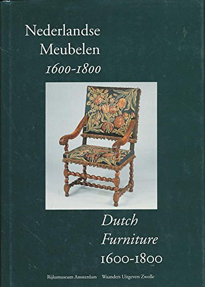 9789066304024: Nederlandse meubelen, 1600-1800 =: Dutch furniture, 1600-1800 (Dutch Edition)