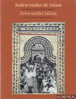 Joden Onder De Islam: Een Cultuur in Historisch Perspectief: Cohen, Julie-Marthe;Joods Historisch ...