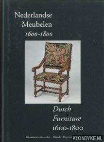 9789066304352: Nederlandse meubelen: 1600-1800 Dutch furniture 1600-1800 (Aspecten van de verzameling beeldhouwkunst en kunstnijverheid)