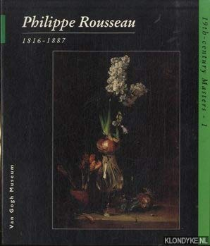 9789066304413: Philippe Rousseau, 1816-1887 (19th-century masters) (Dutch Edition)