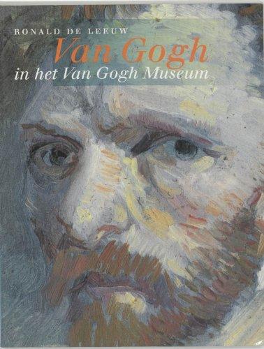 9789066304918: Van Gogh (Ronald De Leeuw Van Gogh in het Van Gogh Museum)