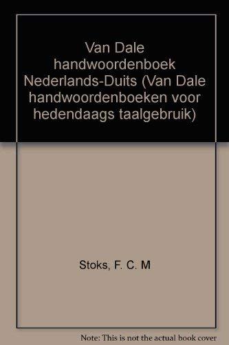 9789066482166: Van Dale handwoordenboek Nederlands-Duits (Van Dale handwoordenboeken voor hedendaags taalgebruik) (Dutch Edition)
