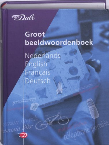 9789066489738: Van Dale Large Picture Dictionary: Dutch-English-French-German (Visual Dictionary)