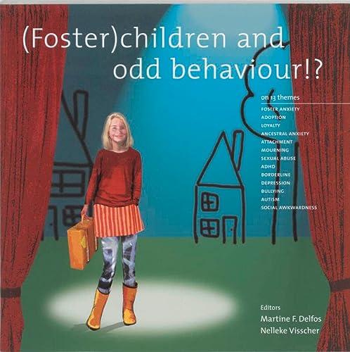 9789066654266: (Foster) children and odd behaviour!?