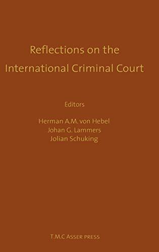 Reflections on the International Criminal Court - Essays in Honour of Adriaan Bos.: Hebel, Herman ...