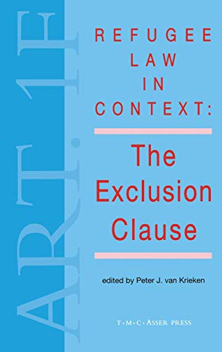 9789067041188: Refugee Law in Context:The Exclusion Clause