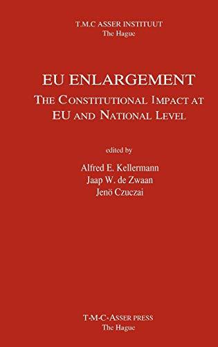 EU Enlargement - The Constitutional Impact at: Kellermann, Alfred; Kellermann,