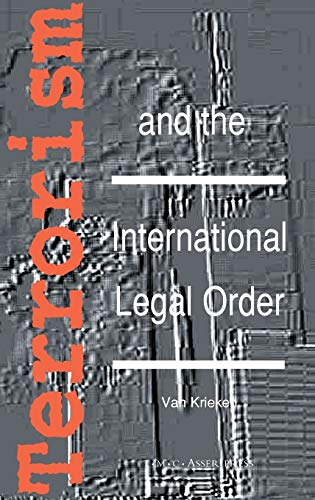 9789067041485: Terrorism and the International Legal Order:With Special Reference to the UN, the EU and Cross-Border Aspects