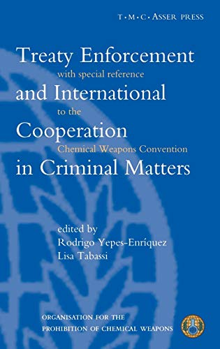 Treaty Enforcement and International Cooperation in Criminal Matters: With Special Reference to the...