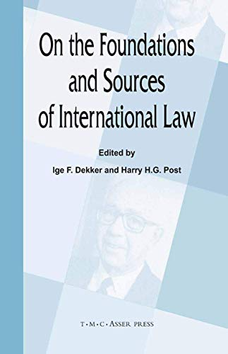 On the Foundations and Sources of International Law (Hardback)