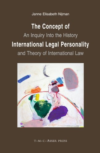 The concept of international legal personality : an inquiry into the history and theory of ...
