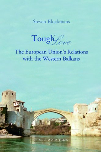 9789067042581: Tough Love: The European Union's Relations with the Western Balkans