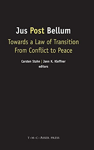 9789067042727: Jus Post Bellum: Towards a Law of Transition From Conflict to Peace
