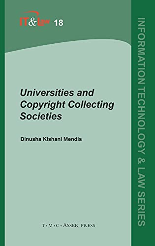 Universities and Copyright Collecting Societies (Information Technology: Dinusha K. Mendis