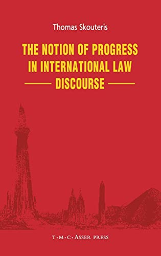9789067042994: The Notion of Progress in International Law Discourse