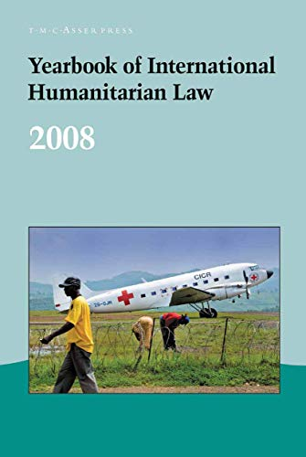 Yearbook of International Humanitarian Law - 2008 (Hardcover)