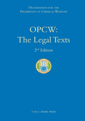 OPCW: The Legal Texts: 2nd Edition: T.M.C. Asser Press