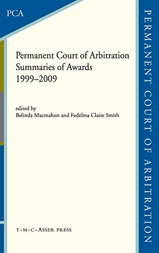 9789067043199: The Permanent Court of Arbitration: Summaries of Awards 1999–2009