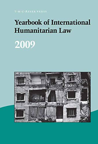 Yearbook of International Humanitarian Law - 2009 (Hardcover)