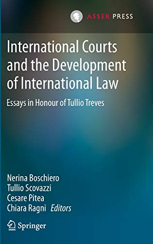International Courts and the Development of International Law: Essays in Honour of Tullio Treves (...