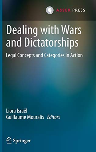 9789067049290: Dealing with Wars and Dictatorships: Legal Concepts and Categories in Action