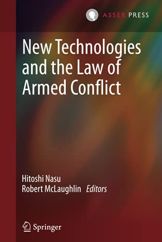 9789067049320: New Technologies and the Law of Armed Conflict