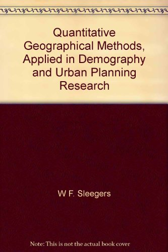 Quantitative geographical methods , applied in demography and urban planning research.: Sleegers, ...