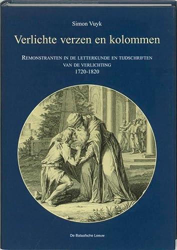 Verlichte verzen en kolommen : remonstranten in de letterkunde en tijdschriften der Verlichting (...