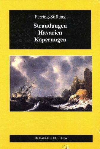 9789067075855: Strandung, Havarien, Kaperungen. Beiträge zur Seefahrtsgeschichte Nordfrieslands