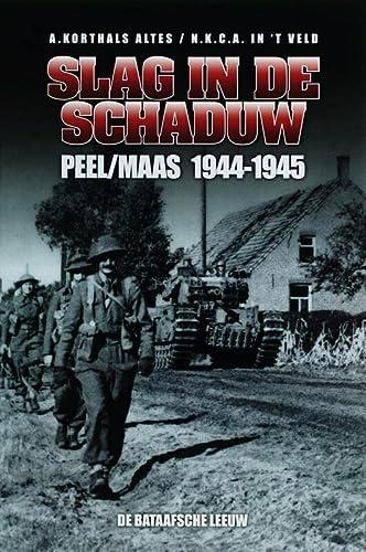 9789067076173: Slag in de schaduw: Peel/Maas 1944-1945
