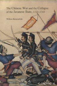 9789067180672: The Chinese War and the Collapse of the Javanese State, 1725-1743 (Verhandelingen)