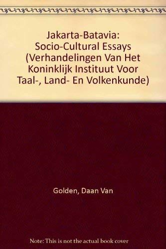 9789067181396: Jakarta Batavia: Socio-Cultural Essays (Verhandelingen Van Het Koninklijk Instituut Voor Taal-, Land- En Volkenkunde)